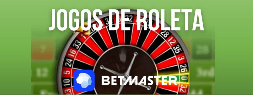 BetMaster_jogosderoleta
